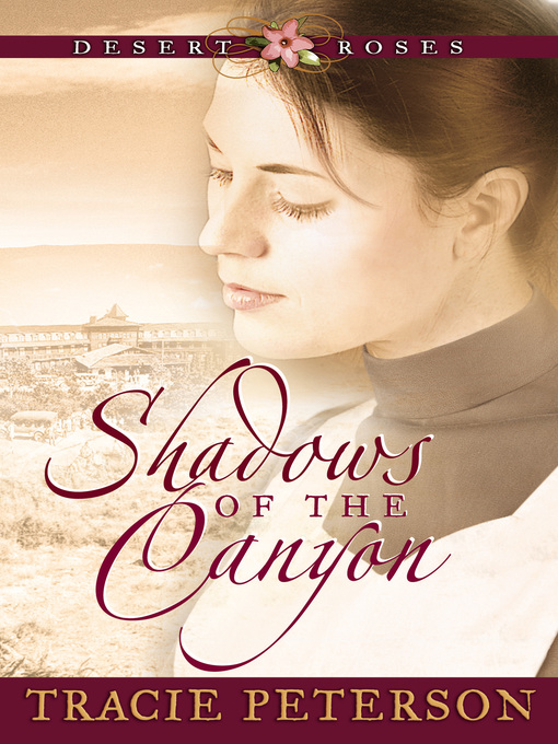Title details for Shadows of the Canyon by Tracie Peterson - Wait list