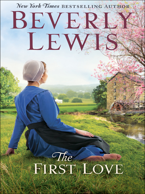 Title details for The First Love by Beverly Lewis - Available