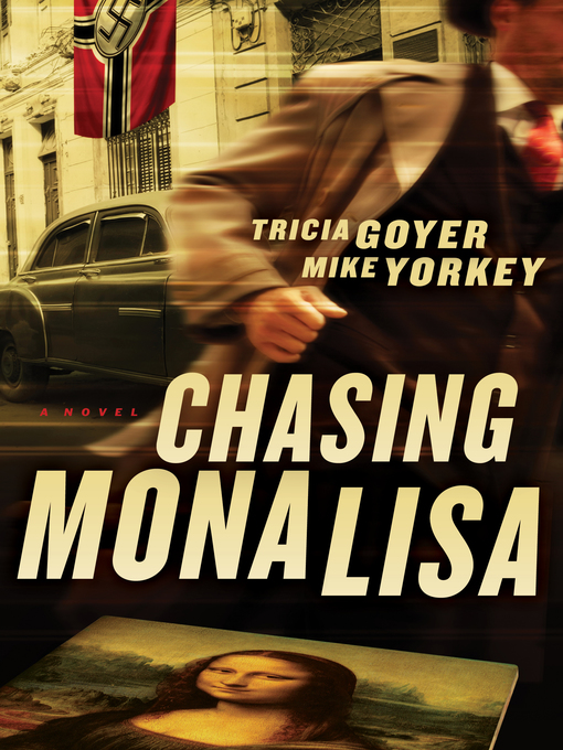 Title details for Chasing Mona Lisa by Tricia Goyer - Available