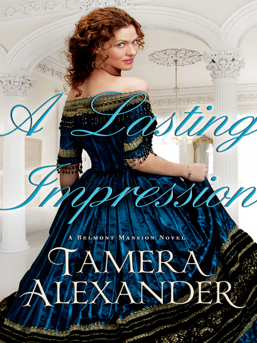 Title details for A Lasting Impression by Tamera Alexander - Available
