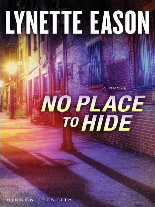 Title details for No Place to Hide by Lynette Eason - Available