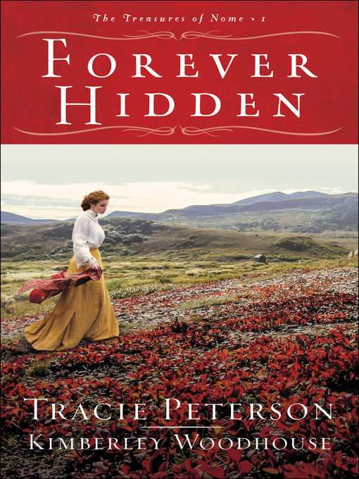 Title details for Forever Hidden by Tracie Peterson - Wait list