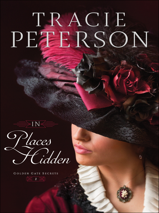 Title details for In Places Hidden by Tracie Peterson - Available