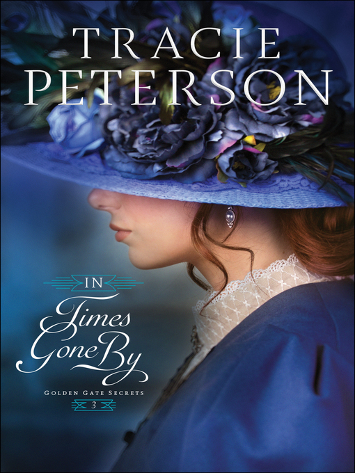 Title details for In Times Gone By by Tracie Peterson - Available