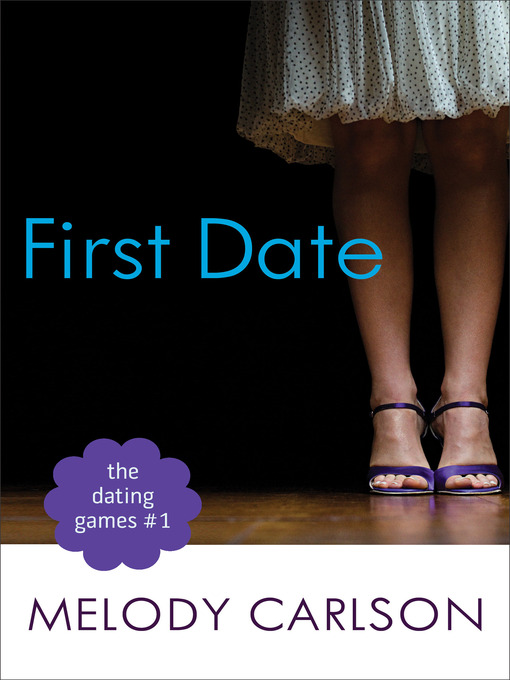 Title details for The First Date by Melody Carlson - Wait list