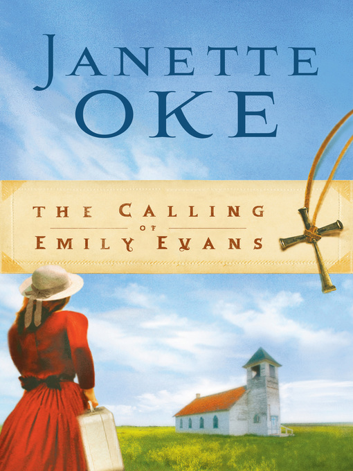 Title details for The Calling of Emily Evans by Janette Oke - Available