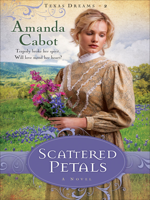 Title details for Scattered Petals by Amanda Cabot - Available