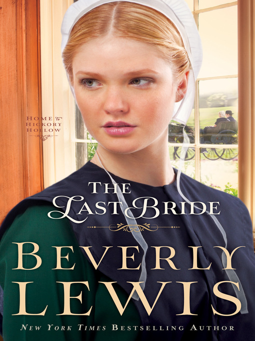 Title details for The Last Bride by Beverly Lewis - Wait list