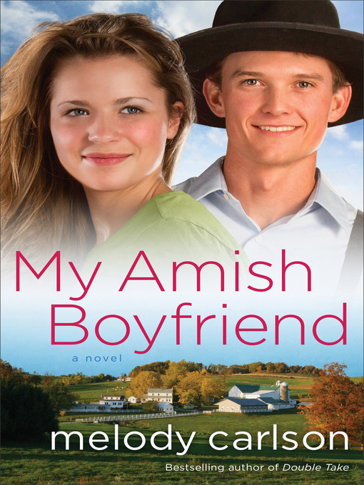 Title details for My Amish Boyfriend by Melody Carlson - Available