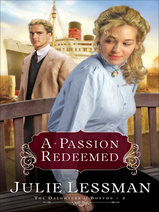 Title details for A Passion Redeemed by Julie Lessman - Available
