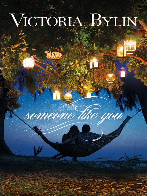 Title details for Someone Like You by Victoria Bylin - Wait list