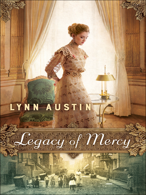 Title details for Legacy of Mercy by Lynn Austin - Wait list
