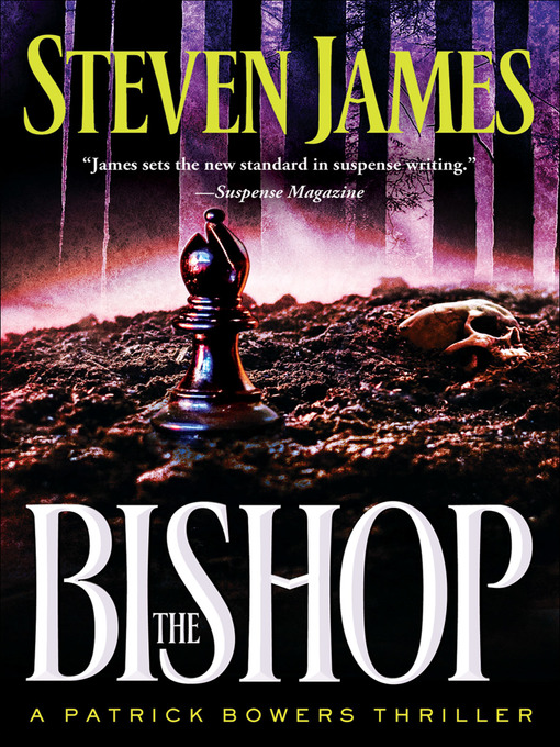 Title details for The Bishop by Steven James - Available