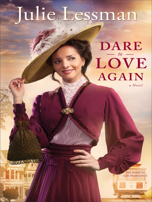 Title details for Dare to Love Again by Julie Lessman - Wait list