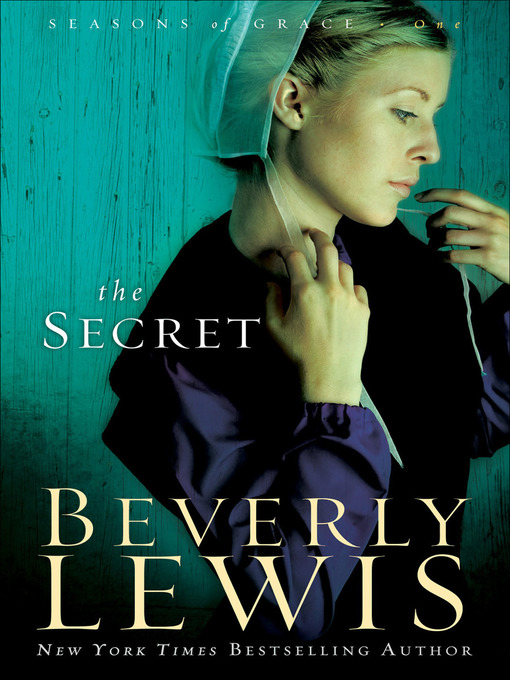 Title details for The Secret by Beverly Lewis - Wait list