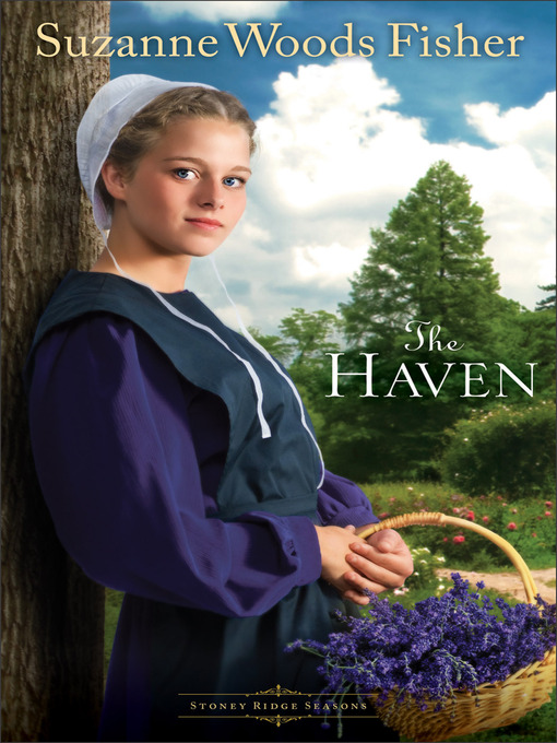 Title details for The Haven by Suzanne Woods Fisher - Available