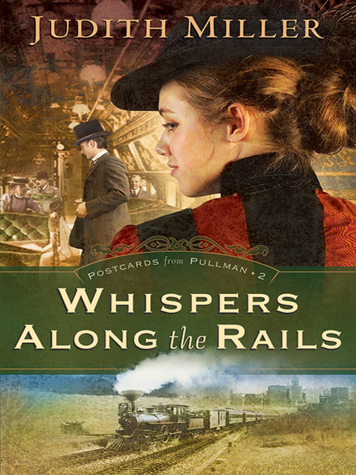 Title details for Whispers Along the Rails by Judith Miller - Available