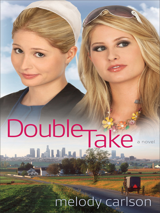 Title details for Double Take by Melody Carlson - Available