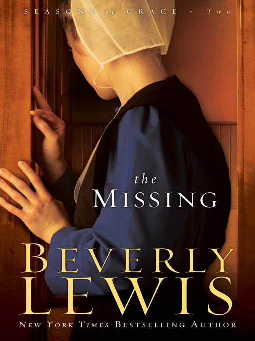 Title details for The Missing by Beverly Lewis - Available
