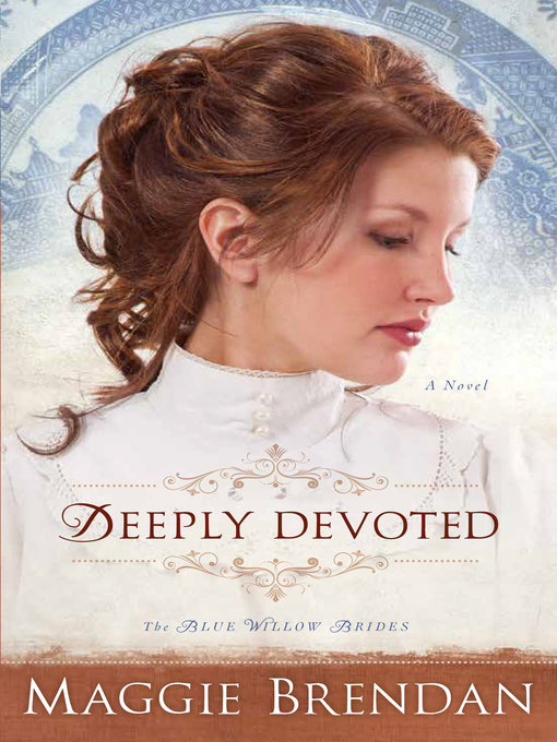 Title details for Deeply Devoted by Maggie Brendan - Available