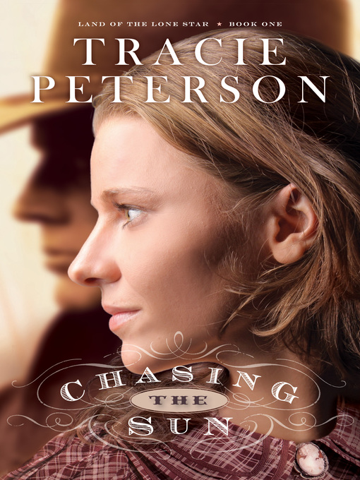 Title details for Chasing the Sun by Tracie Peterson - Available
