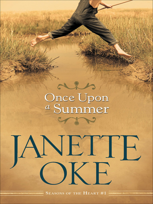 Title details for Once Upon a Summer by Janette Oke - Available