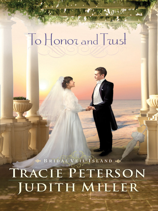 Title details for To Honor and Trust by Tracie Peterson - Available