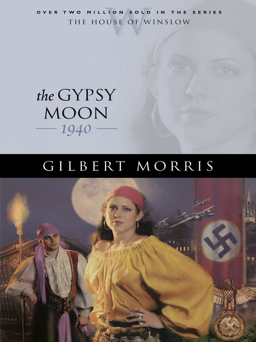 Title details for The Gypsy Moon by Gilbert Morris - Available