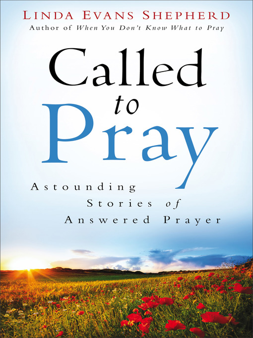 Title details for Called to Pray by Linda Evans Shepherd - Wait list
