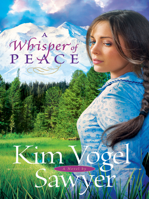 Title details for A Whisper of Peace by Kim Vogel Sawyer - Available