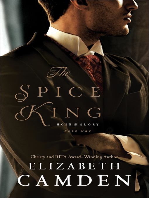 Title details for The Spice King by Elizabeth Camden - Available