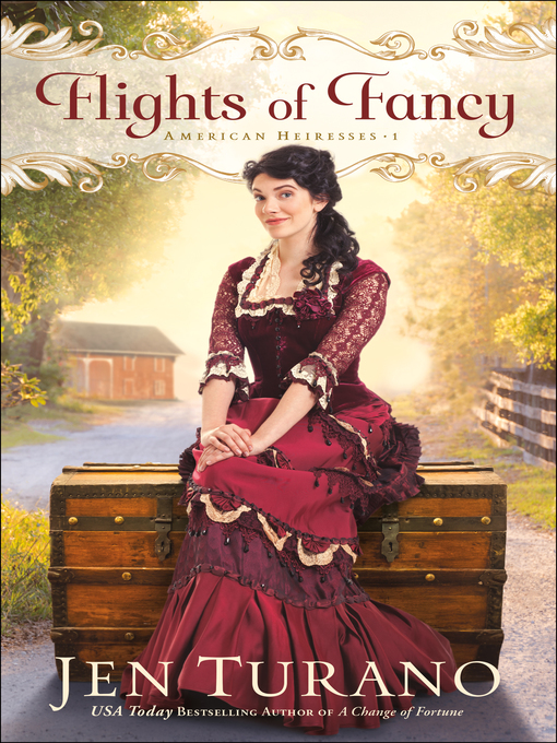 Title details for Flights of Fancy by Jen Turano - Available