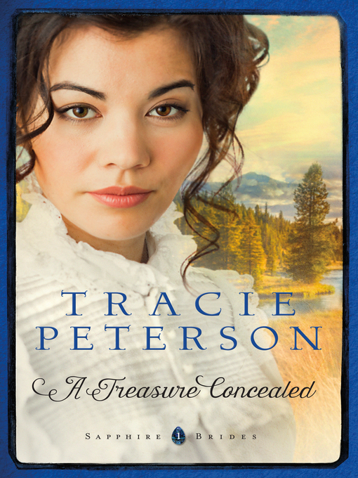 Title details for A Treasure Concealed by Tracie Peterson - Wait list