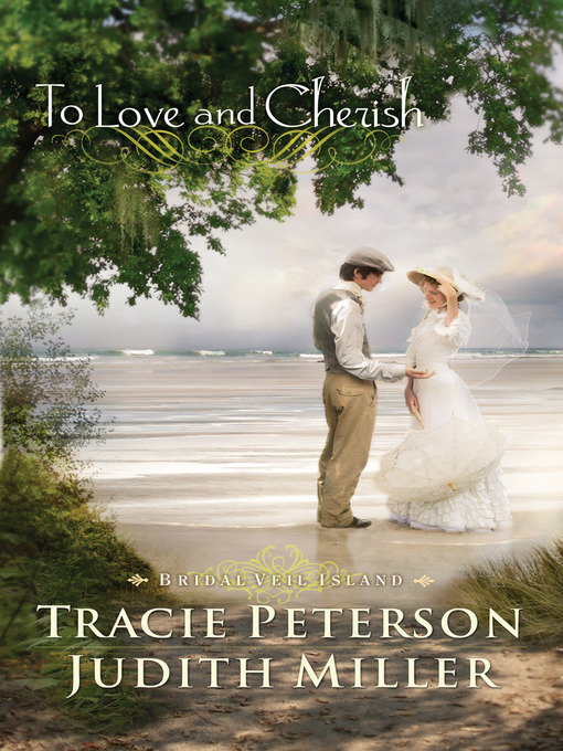 Title details for To Love and Cherish by Tracie Peterson - Available