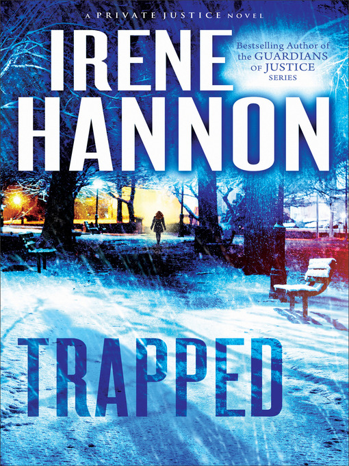 Title details for Trapped by Irene Hannon - Available