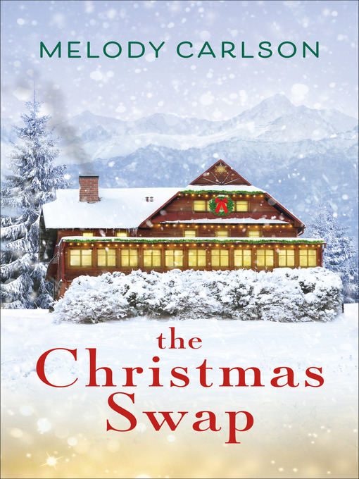 Title details for The Christmas Swap by Melody Carlson - Available