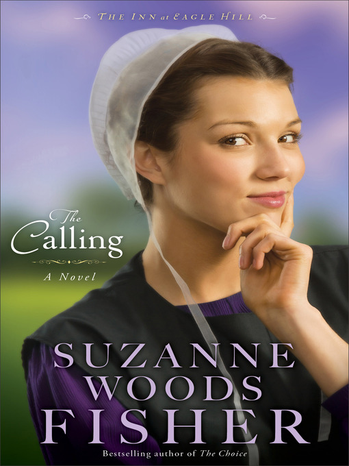 Title details for The Calling by Suzanne Woods Fisher - Available