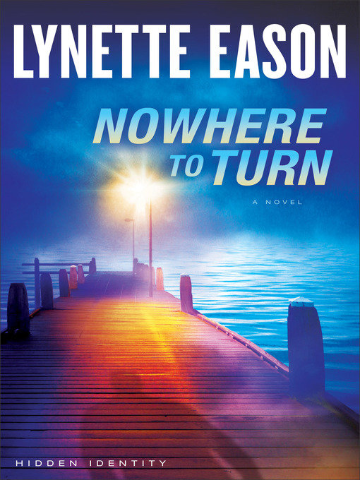 Title details for Nowhere to Turn by Lynette Eason - Wait list