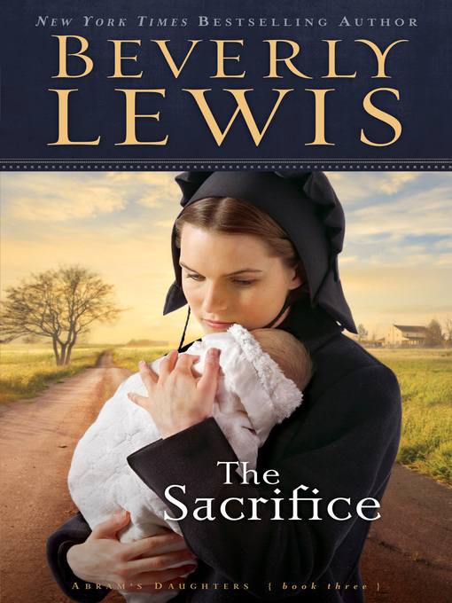 Title details for The Sacrifice by Beverly Lewis - Available