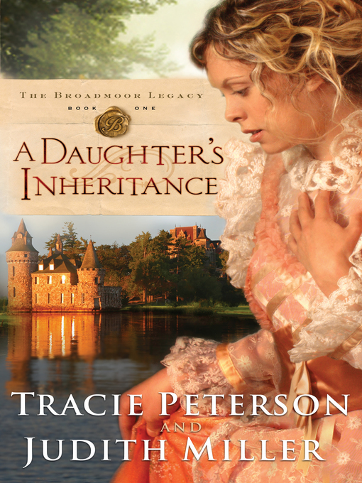 Title details for A Daughter's Inheritance by Tracie Peterson - Wait list