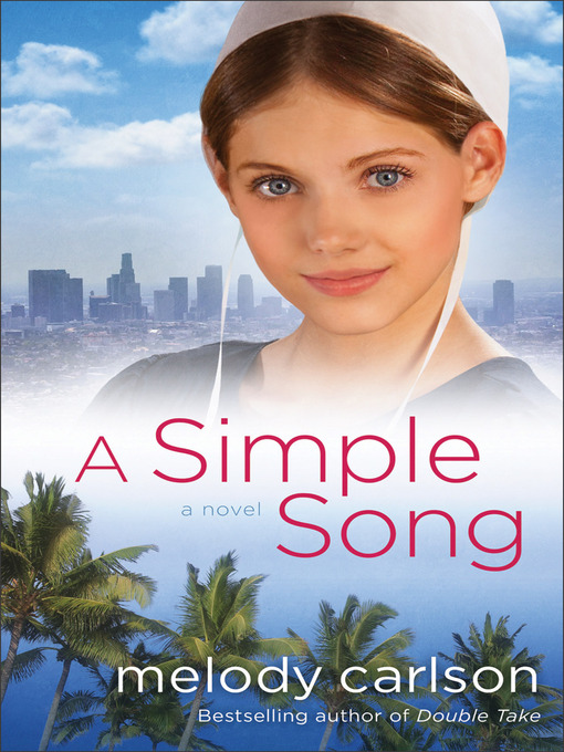 Title details for A Simple Song by Melody Carlson - Available