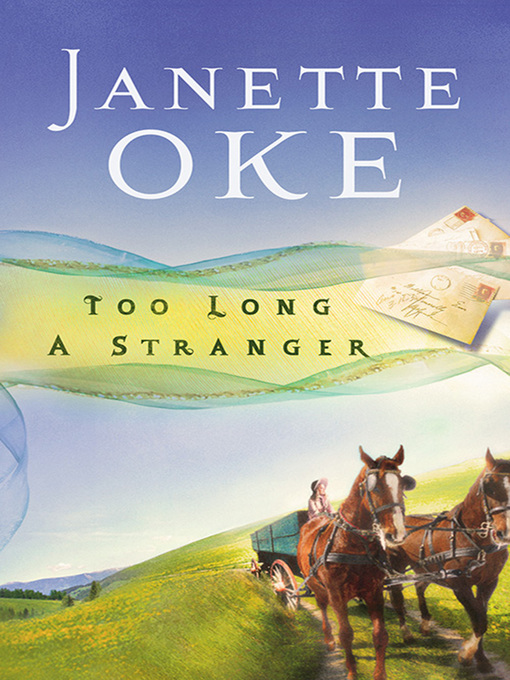 Title details for Too Long a Stranger by Janette Oke - Wait list