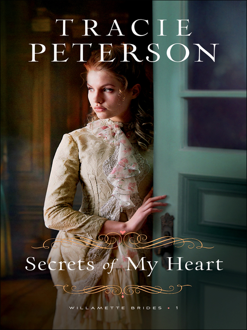 Title details for Secrets of My Heart by Tracie Peterson - Wait list