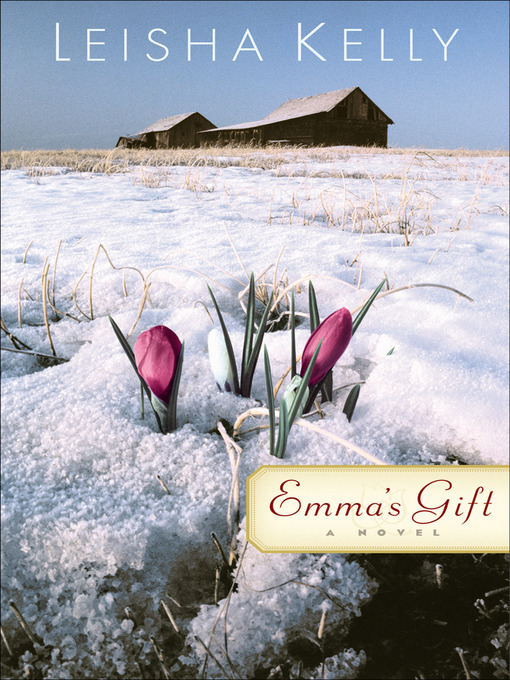 Title details for Emma's Gift by Leisha Kelly - Available
