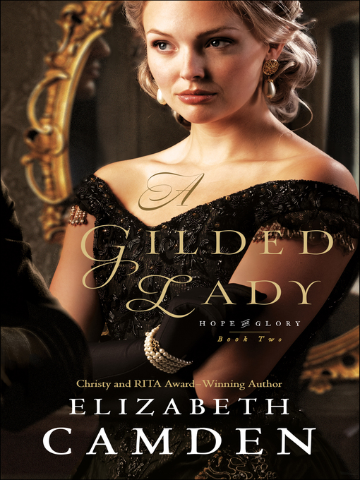 Title details for A Gilded Lady by Elizabeth Camden - Wait list