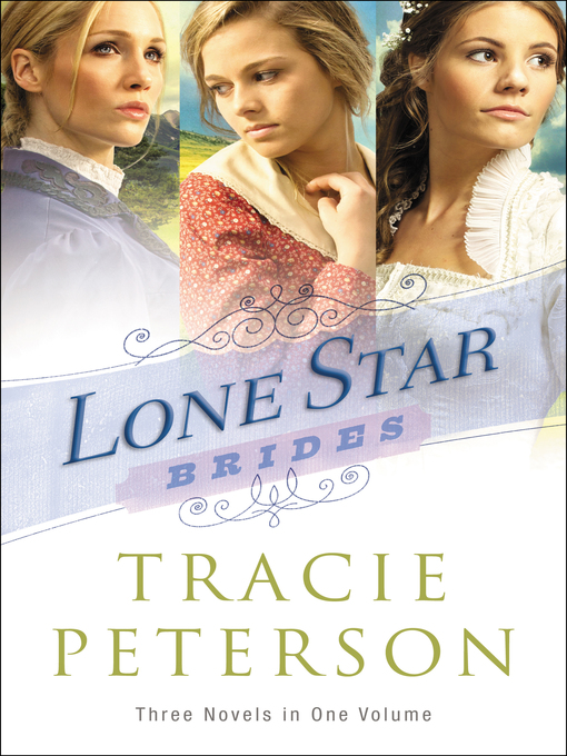 Title details for Lone Star Brides by Tracie Peterson - Available