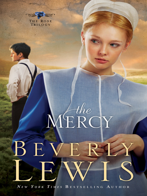 Title details for The Mercy by Beverly Lewis - Available