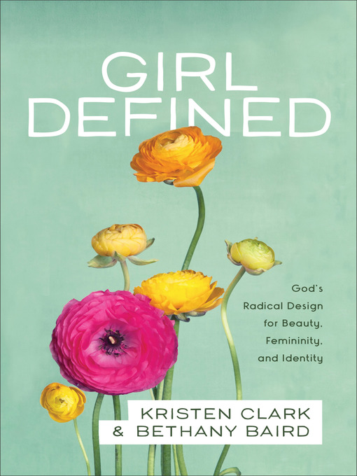 Title details for Girl Defined by Kristen Clark - Available