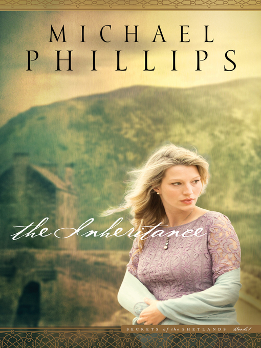 Title details for The Inheritance by Michael Phillips - Available