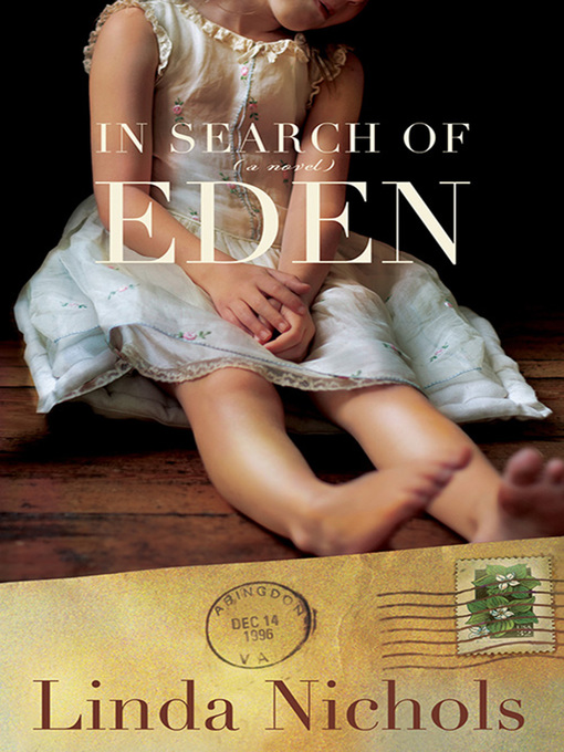 Title details for In Search of Eden by Linda Nichols - Available